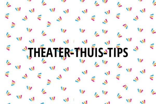 Theater Thuis Tips Theater Lampegiet